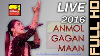 anmol gagan maan   live at vehli janta star night 2016   ludhiana pb   full hd    part 2rd