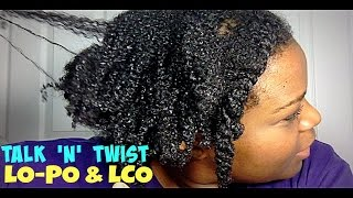 Natural Hair | Talk & Twist - Low Porosity and LCO Method // VEDA 2015 - Day 23