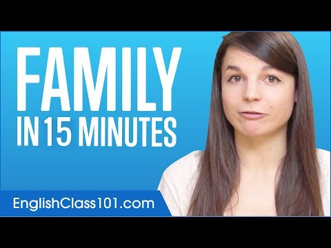 Learn English in 15 Minutes - Family