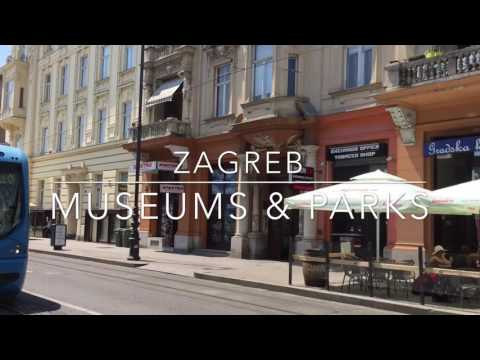 Zagreb's Museums and Parks