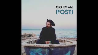 Gio Evan - Posti (prod. Anudo)