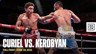 FULL FIGHT | Raul Curiel vs. Ferdinand Kerobyan