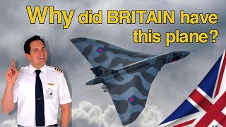 The SPIRIT of BRITAIN - AVRO VULCAN bomber! Explained by CAPTAIN JOE