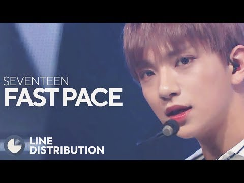 SEVENTEEN - Fast Pace (Line Distribution)