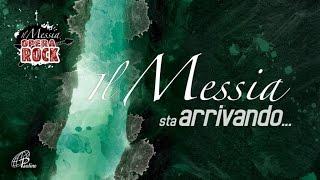 Il Messia sta arrivando...