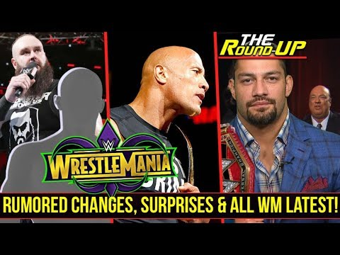ROMAN REIGNS TURNING HEEL!?, Rumored TITLE CHANGES, The Rock, ALL WRESTLEMANIA RUMORS - The Round Up
