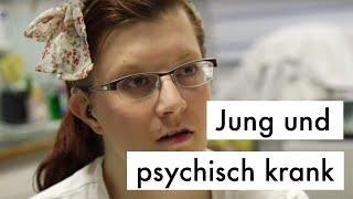 Jung und psychisch krank //Doku: Was ist los mit dir, Deutschland?