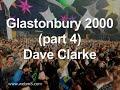 Capture de la vidéo Glastonbury 2000 - Part 4. Utah Saints With Edwin Starr. Then Dave Clarke