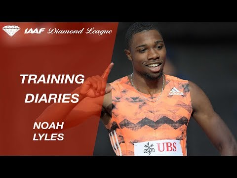 Training Diaries: Noah Lyles - IAAF Diamond League