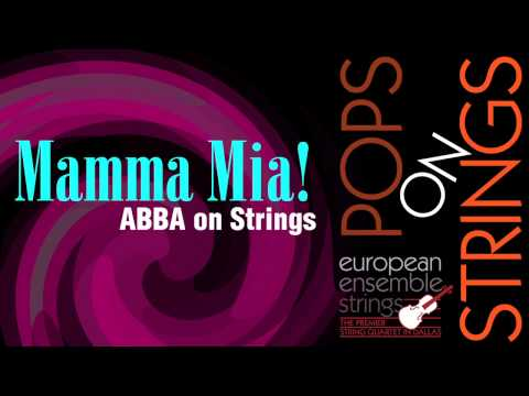 Mamma Mia (ABBA) String Quartet Arrangement by EEStrings