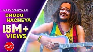 Dhudu Nacheya | Baba | HANSRAJ RAGHUWANSHI  || PARAMJEET PAMMI || SUNNY SHANDIL