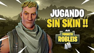 WINNING WITHOUT SKIN!! - Fortnite: Battle Royale
