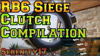 Clutch Compilation / Highlights - Rainbow Six Siege