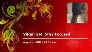 Vitamin И  Stay Focused