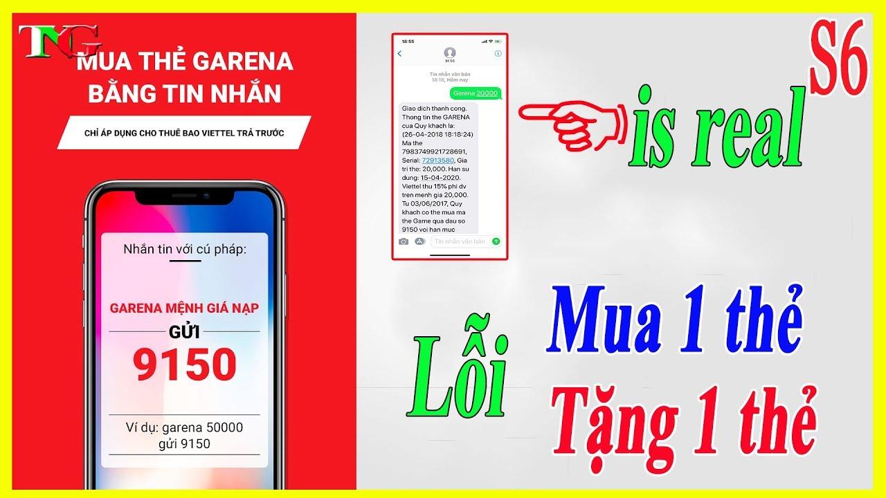 Liên quân mobile Hướng dẫn mua Thẻ Garena bằng Tin Nhắn SMS Lỗi Mua 1 thẻ Tặng 1 thẻ [Xem và Tránh]