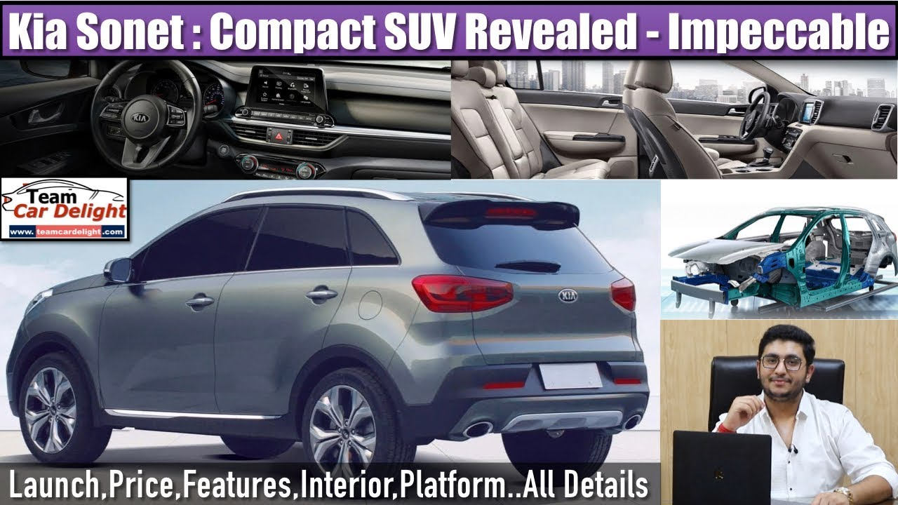 Kia Compact Suv India Kia Sonet Launch Date Price Features Interior Team Car Delight Youtube