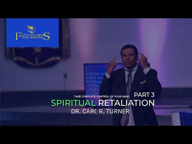 Spiritual Retaliation Part 3