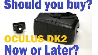should you buy an oculus rift dk2 now or later   review thoughts impressions tips