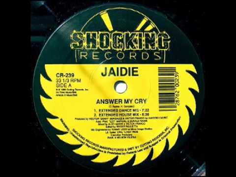 Jaidie - Answer My Cry