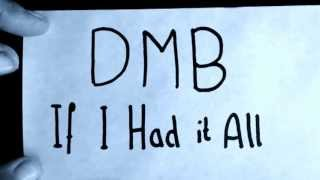 Dave Matthews Band - If I had it all (Studion version) (with lyrics)