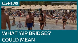 Britons to be allowed to take holidays as air bridges plan takes form
