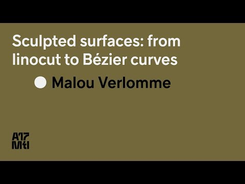 Sculpted surfaces,  From linocut to Bézier curves - Malou Verlomme - ATypI 2017