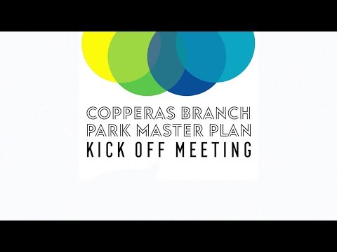 Copperas Branch Park Master Plan Kick Off Meeting Recap