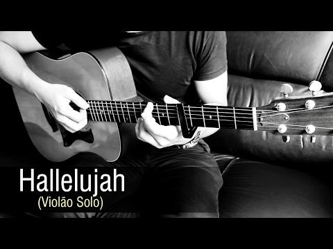 Hallelujah - Violão Solo Fingerstyle Acoustic Guitar Rafael Alves