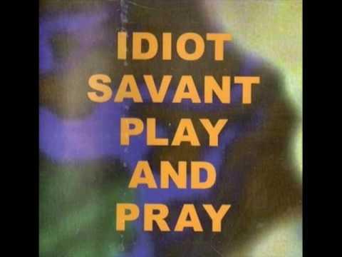 Idiot Savant - Pegia