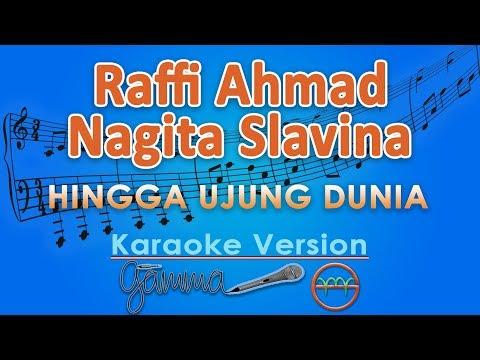 Raffi Ahmad & Nagita Slavina - Hingga Ujung Dunia (Karaoke) | GMusic
