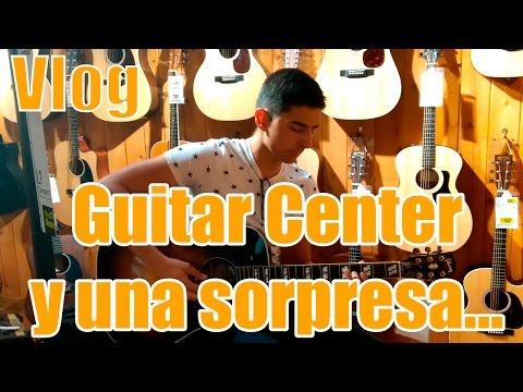 De visita en un Guitar Center - Vlog#2 - Con sorpresa al final
