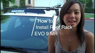 How To: Install Yakima Roof Rack Wind Fairing (Featuring Evo)