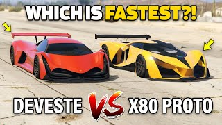 DEVESTE EIGHT VS X80 PROTO - GTA 5 ONLINE (WHICH IS FASTEST?)