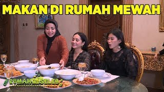 Raffi Gigi Makan Bareng di Rumah Mewah! - Rumah Seleb (1/10) PART 6