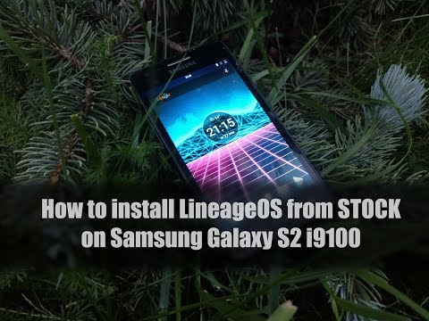 How to install LineageOS from STOCK on Samsung Galaxy S2 i9100 [RUS sub]