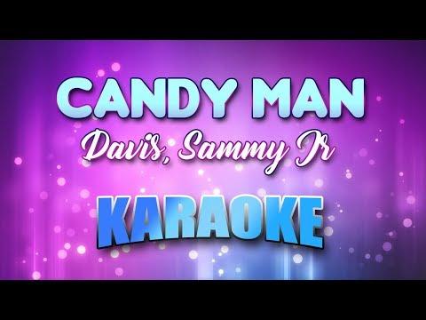 Candy Man - Davis, Sammy Jr (Karaoke version with Lyrics)