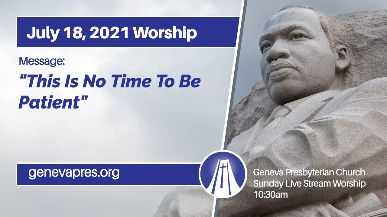 07 18 21 Worship