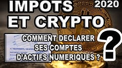 IMPOT ET CRYPTO : DÉCLARER SES COMPTES D'ACTIFS NUMERIQUES