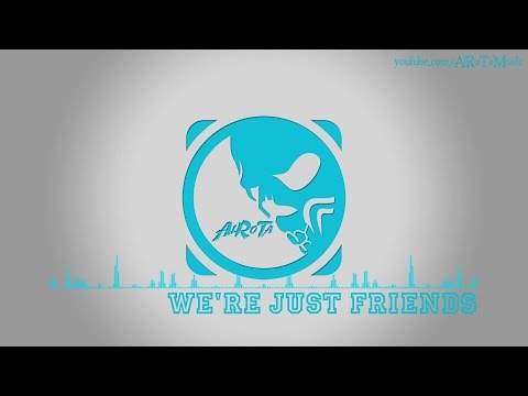 We're Just Friends by Loving Caliber & Anders Lystell - [2000s Pop Music]