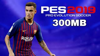 FTS 19 MOD PES 2019 Edition Android Offline 300mb Best Graphics New Update 3
