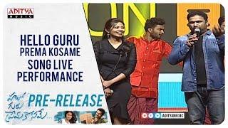 Hello Guru Prema Kosame Song Live Performance | Ram, Anupama | DSP