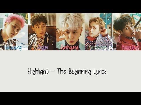 Highlight - The Beginning [Hang, Rom & Eng Lyrics]