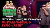 Mustafa Sandal Ft Eypio Reset Youtube