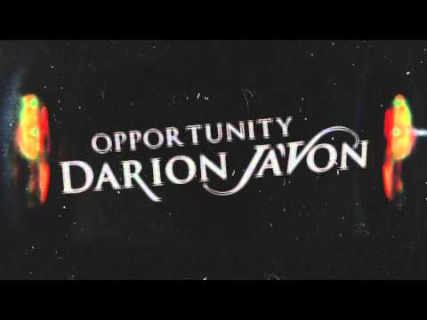 Darion JaVon  Opportunity Audio