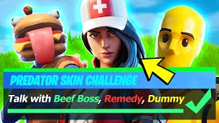 Talk with Beef Boss, Remedy, and Dummy Locations - Fortnite Predator Challenges