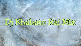 Dj Khabato - Mix Rai + Cha3bi