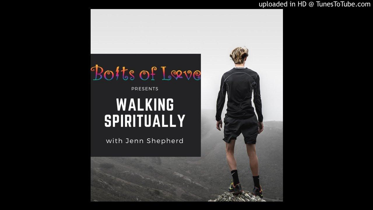 Walking Spiritually