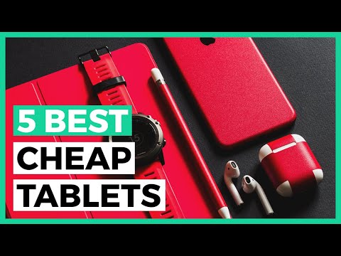 Best Cheap Tablets In 2020 - How To Find A Good Tablet On A Budget?