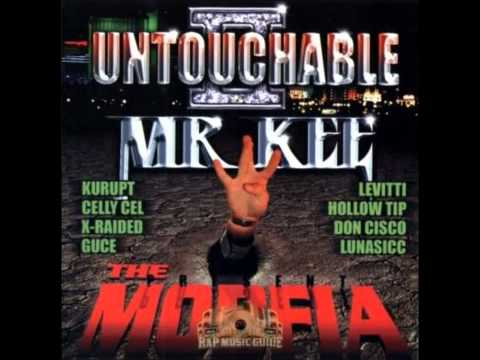 Untouchable - Kurupt, China, Hook, Young Cor (Mr Kee Presents The Mobfia)