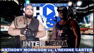 "InterMedia Championship: ""Hardtimes"" Anthony Morrison vs ""Blue Print"" (Saturday Night Showcase)"